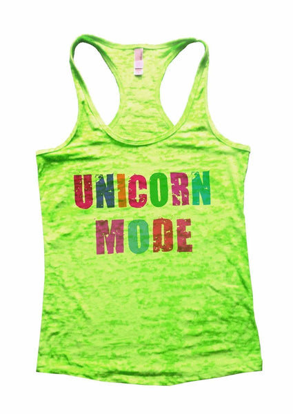 Unicorn Mode Burnout Tank Top By Funny Threadz Funny Shirt