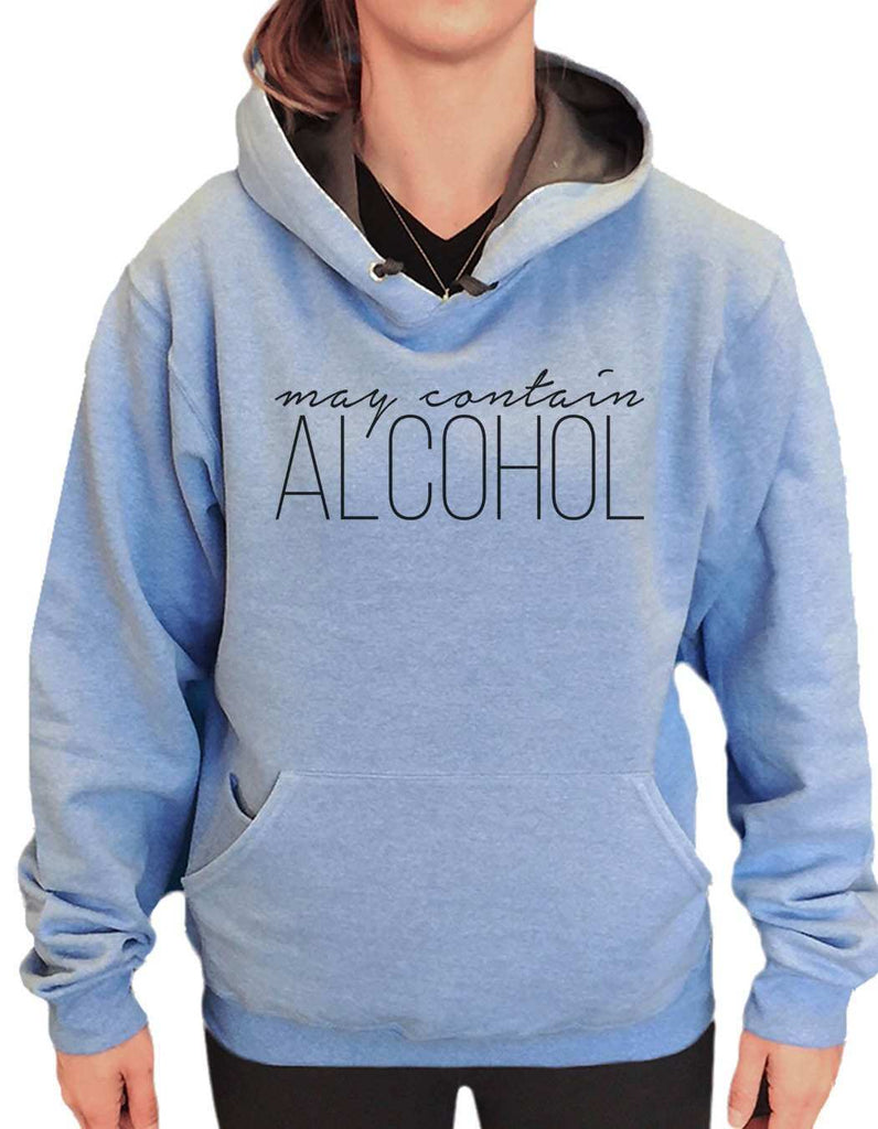 UNISEX HOODIE - May Contain Alcohol - FUNNY MENS AND WOMENS HOODED SWEATSHIRTS - 2165 Funny Shirt Small / North Carolina Blue