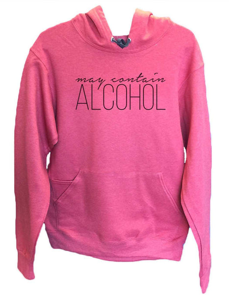 UNISEX HOODIE - May Contain Alcohol - FUNNY MENS AND WOMENS HOODED SWEATSHIRTS - 2165 Funny Shirt Small / Cranberry Red