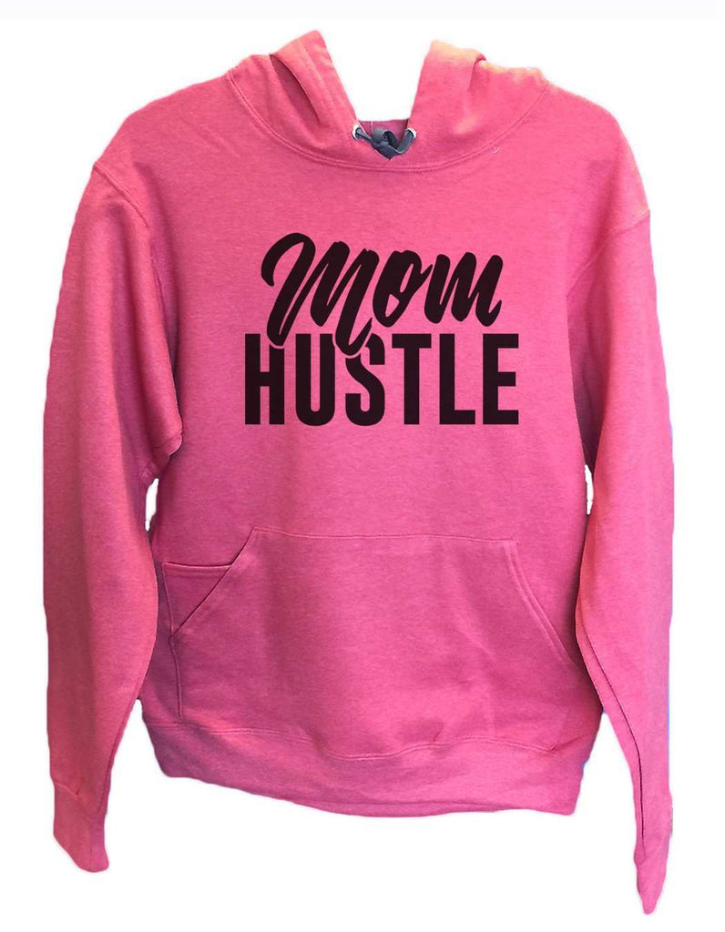 UNISEX HOODIE - Mom Hustle - FUNNY MENS AND WOMENS HOODED SWEATSHIRTS - 2178 Funny Shirt Small / Cranberry Red