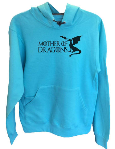 UNISEX HOODIE - Mother Of Dragons - FUNNY MENS AND WOMENS HOODED SWEATSHIRTS - 2775