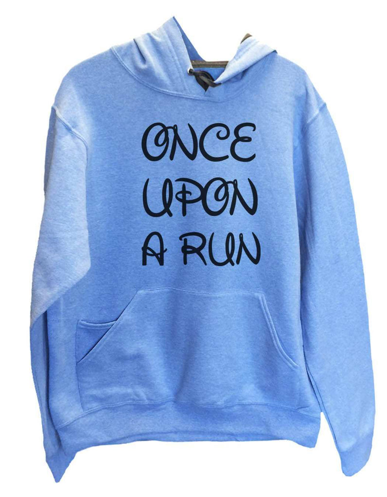 Unisex Hoodie - Once Upon A Run - Funny Mens and Womens Hooded Sweatshirts - 531 Funny Shirt Small / North Carolina Blue