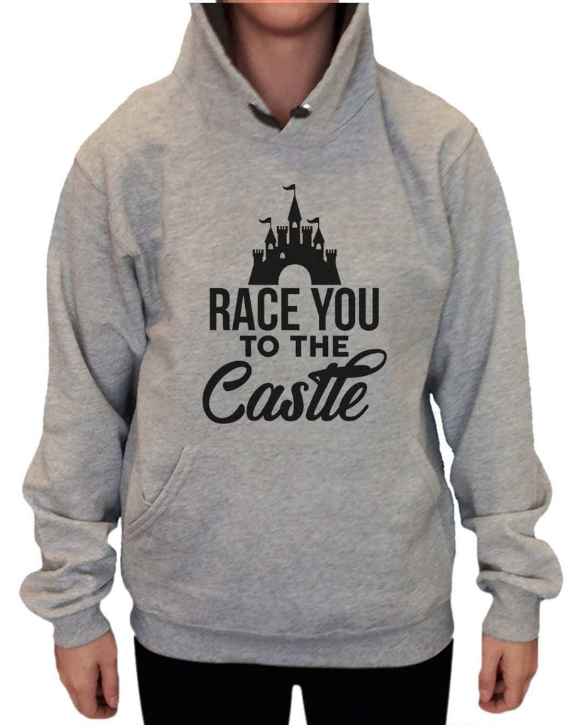 UNISEX HOODIE - Race You To The Castle - FUNNY MENS AND WOMENS HOODED SWEATSHIRTS - 2264 - FunnyThreadz.com
