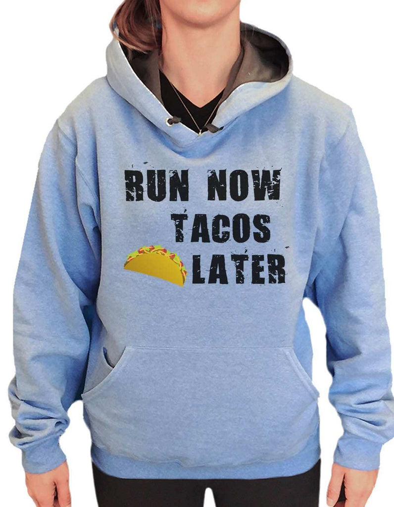 UNISEX HOODIE - Run Now Tacos Later - FUNNY MENS AND WOMENS HOODED SWEATSHIRTS - 650 Funny Shirt Small / North Carolina Blue