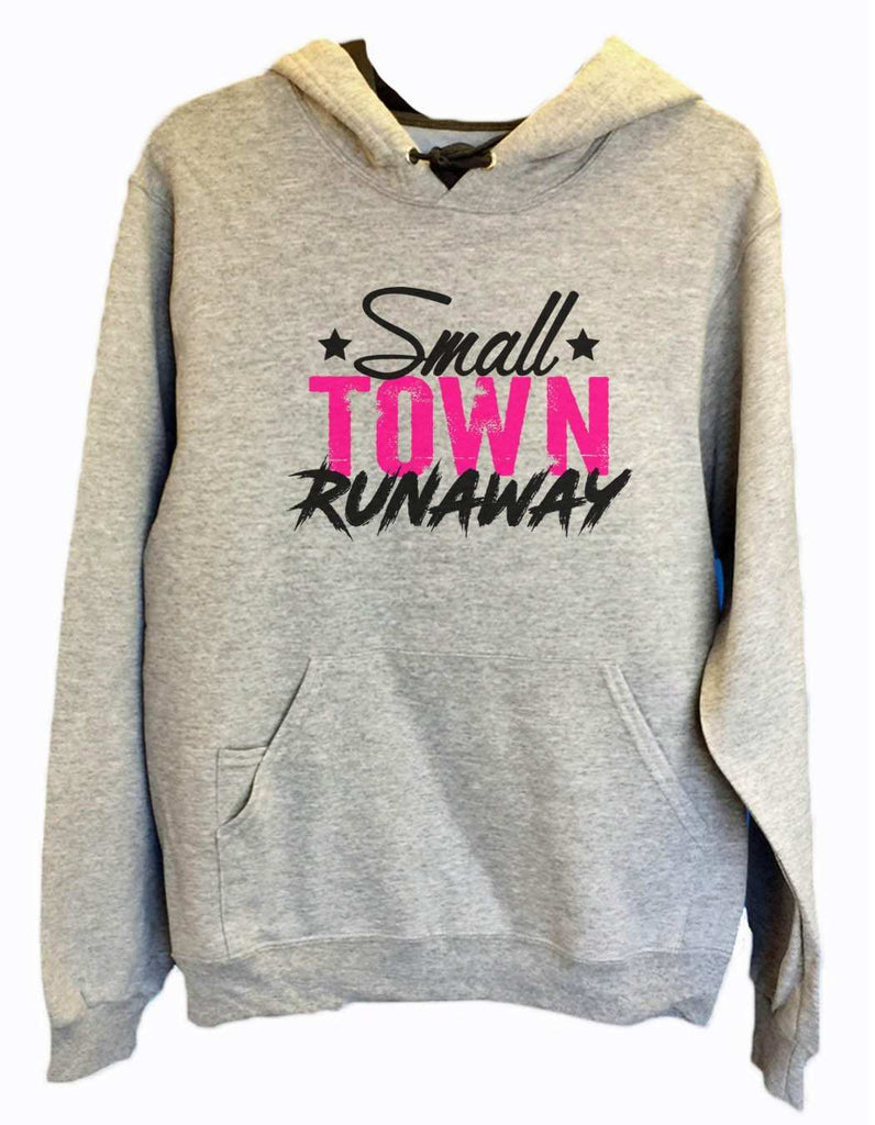 UNISEX HOODIE - Small town runaway - FUNNY MENS AND WOMENS HOODED SWEATSHIRTS - 572 Funny Shirt Small / Heather Grey