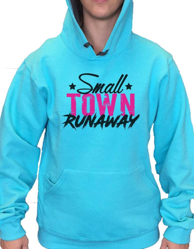 UNISEX HOODIE - Small town runaway - FUNNY MENS AND WOMENS HOODED SWEATSHIRTS - 572 Funny Shirt Small / Turquoise