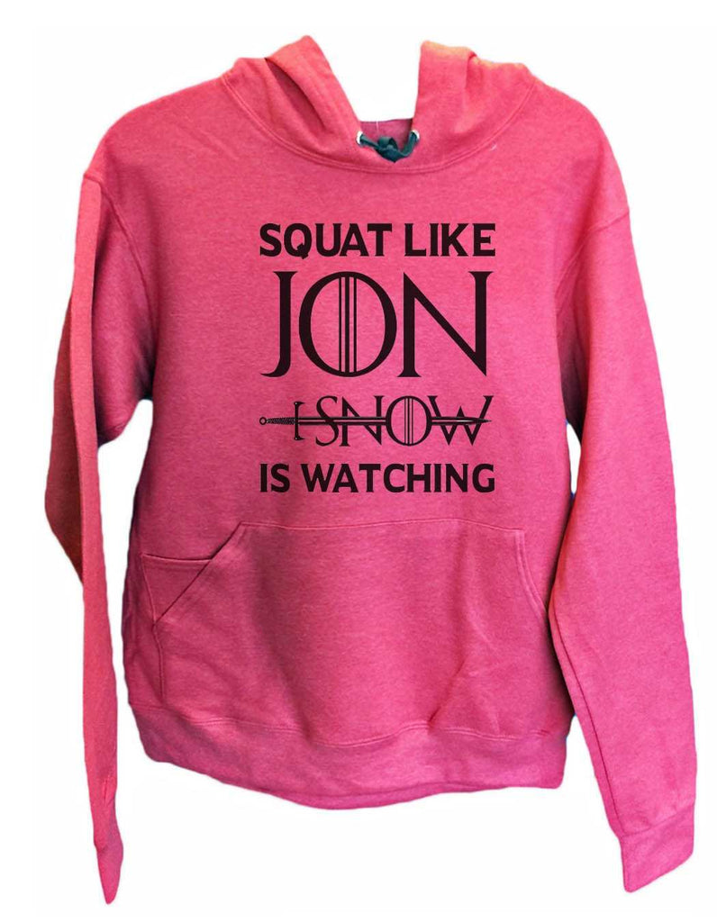 UNISEX HOODIE - Squat Like Jon I Snow Is Watching - FUNNY MENS AND WOMENS HOODED SWEATSHIRTS - BB19 Funny Shirt Small / Cranberry Red