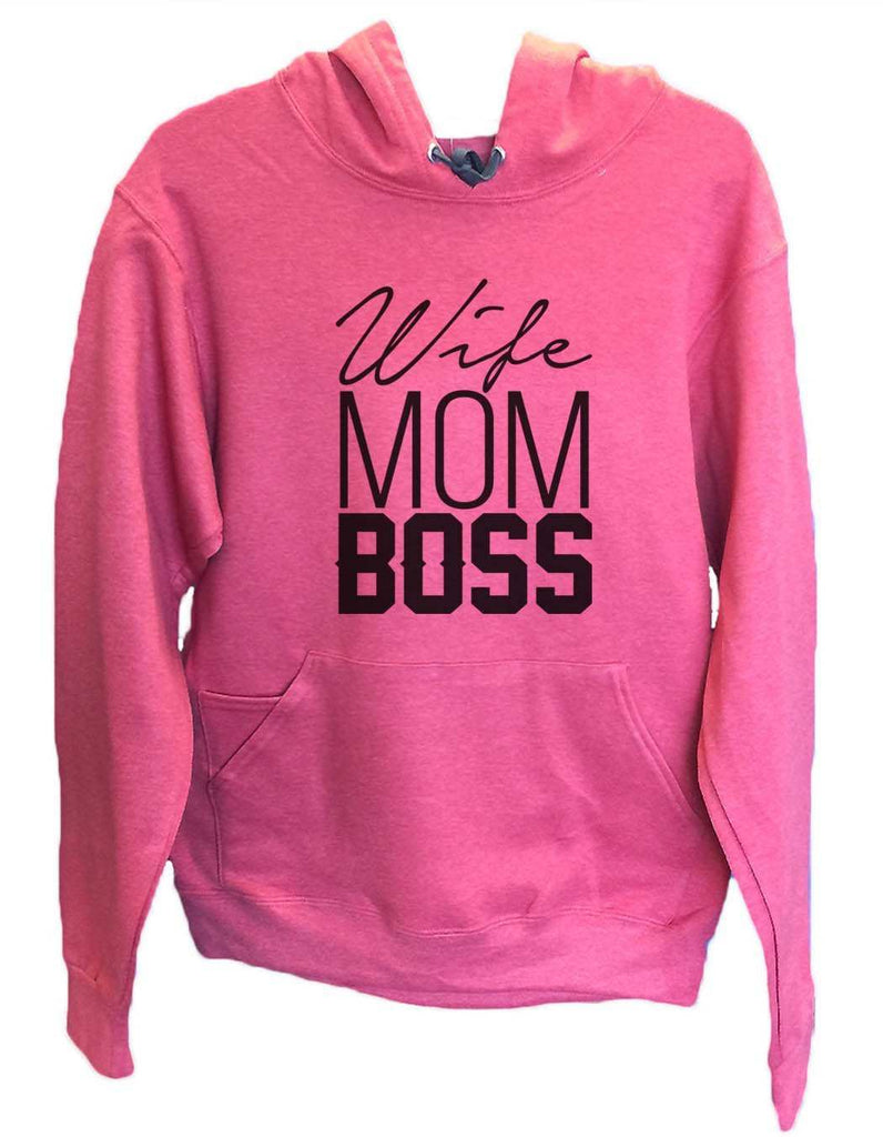 UNISEX HOODIE - Wife Mom Boss - FUNNY MENS AND WOMENS HOODED SWEATSHIRTS - 2156a Funny Shirt