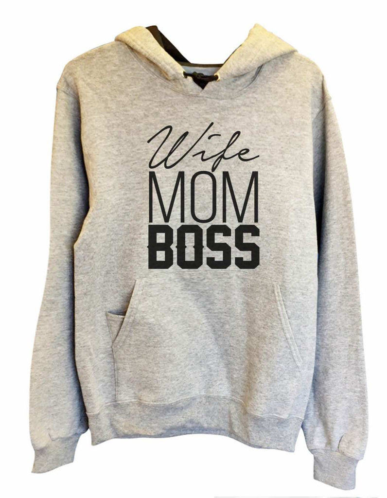 UNISEX HOODIE - Wife Mom Boss - FUNNY MENS AND WOMENS HOODED SWEATSHIRTS - 2156a Funny Shirt Small / Heather Grey