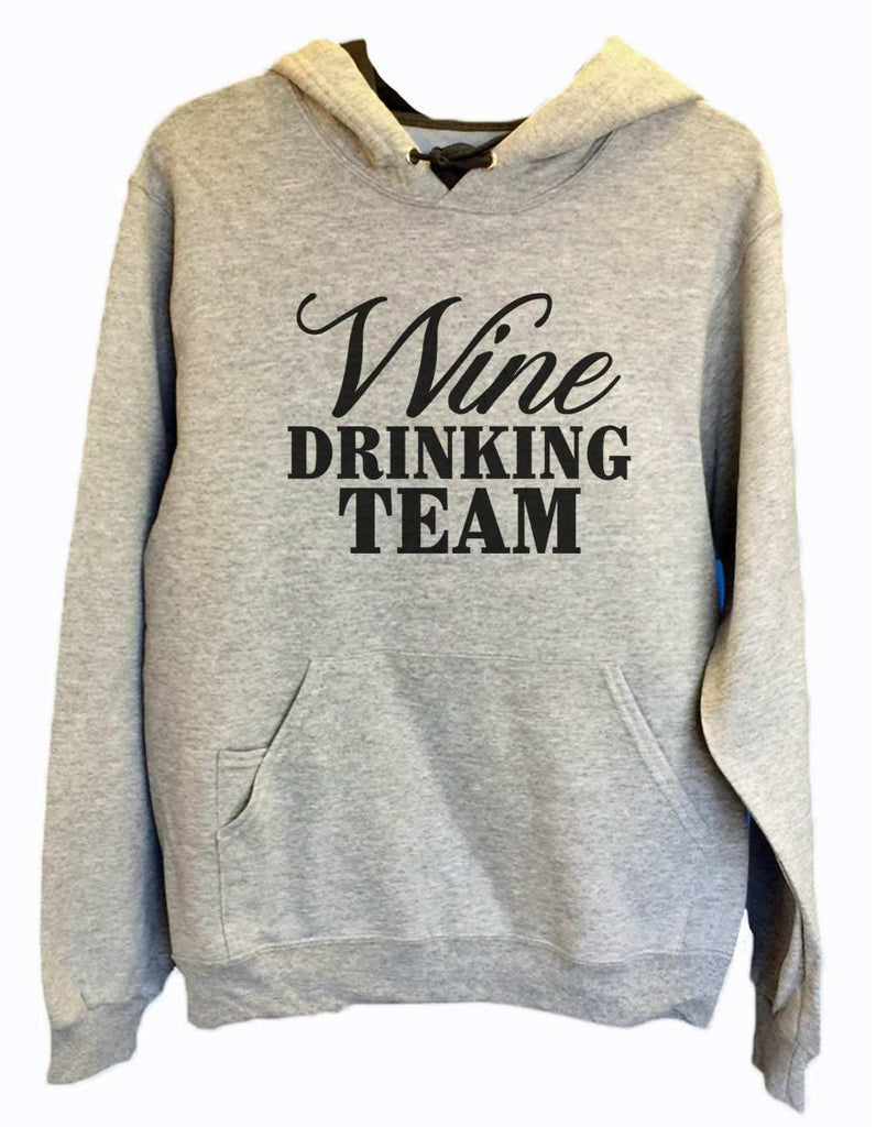 UNISEX HOODIE - Wine Drinking Team - FUNNY MENS AND WOMENS HOODED SWEATSHIRTS - 2134 Funny Shirt Small / Heather Grey