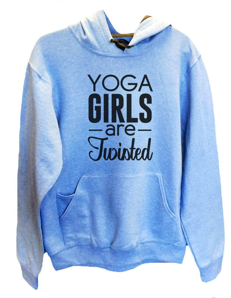 UNISEX HOODIE - Yoga Girls Are Twisted - FUNNY MENS AND WOMENS HOODED SWEATSHIRTS - 2120 Funny Shirt