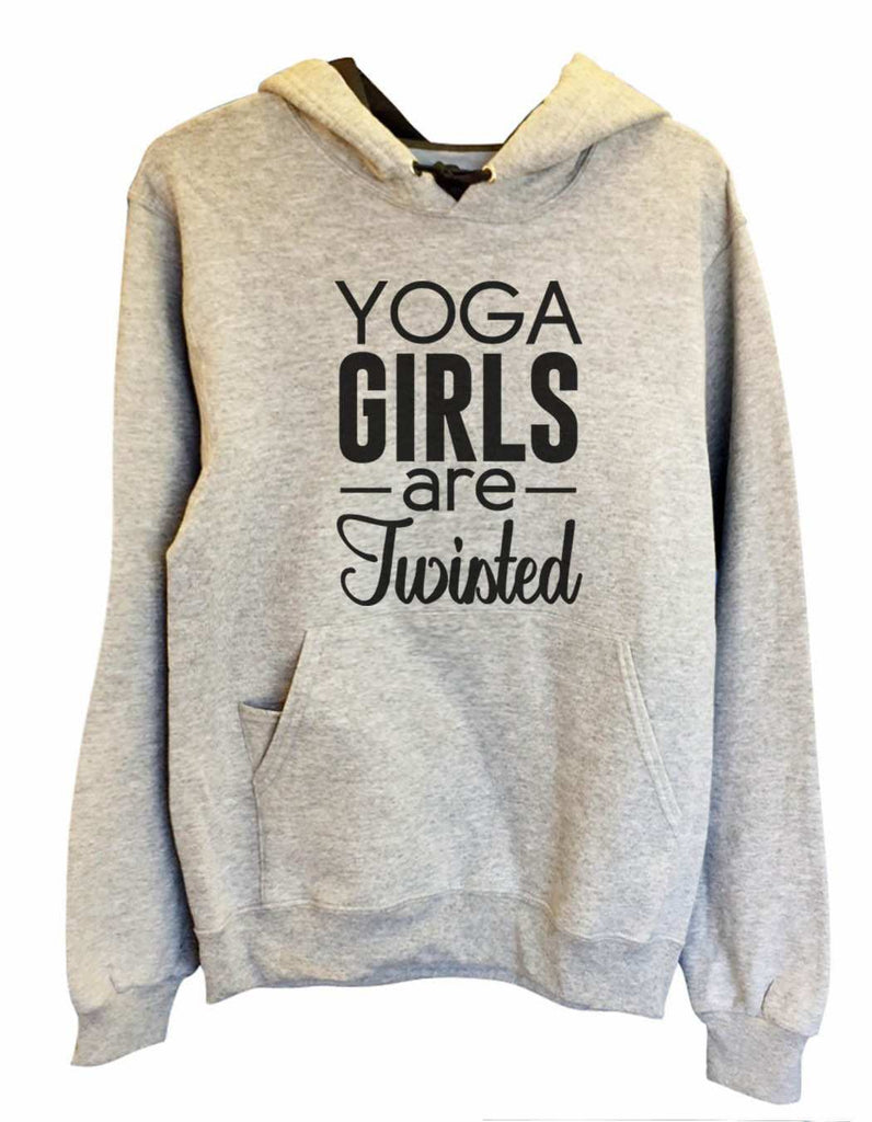 UNISEX HOODIE - Yoga Girls Are Twisted - FUNNY MENS AND WOMENS HOODED SWEATSHIRTS - 2120 Funny Shirt Small / Heather Grey