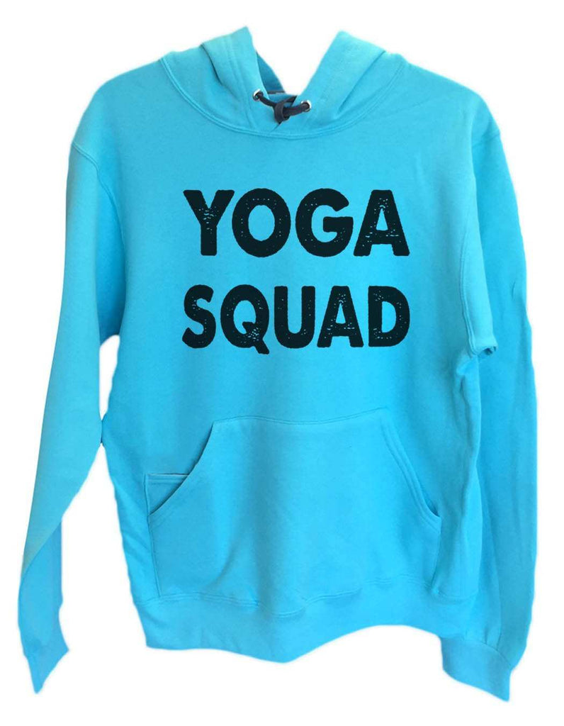UNISEX HOODIE - Yoga Squad - FUNNY MENS AND WOMENS HOODED SWEATSHIRTS - 2185 Funny Shirt Small / Turquoise