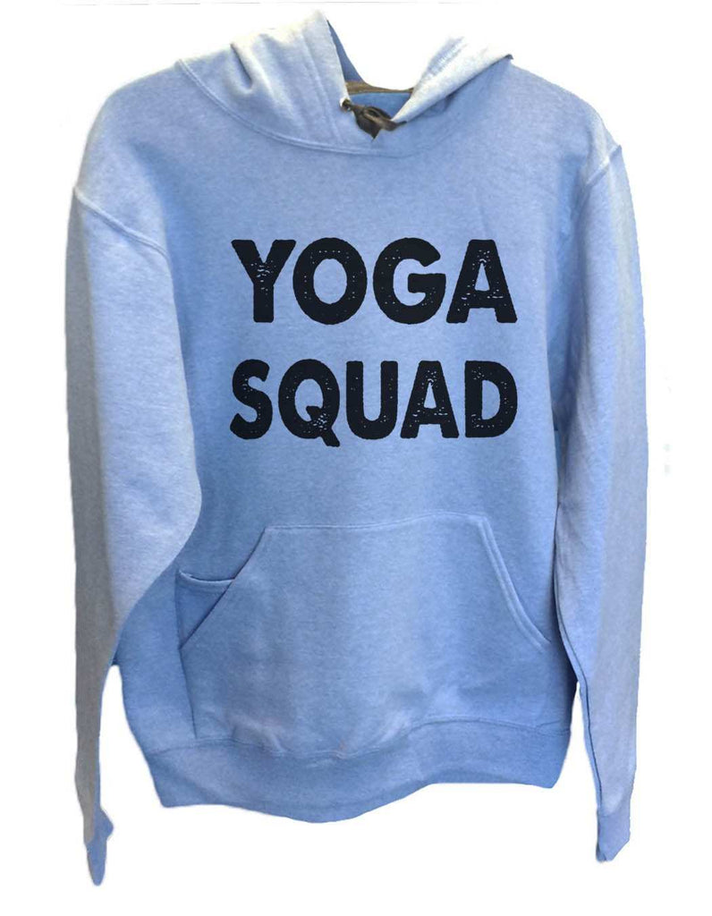 UNISEX HOODIE - Yoga Squad - FUNNY MENS AND WOMENS HOODED SWEATSHIRTS - 2185 Funny Shirt Small / North Carolina Blue