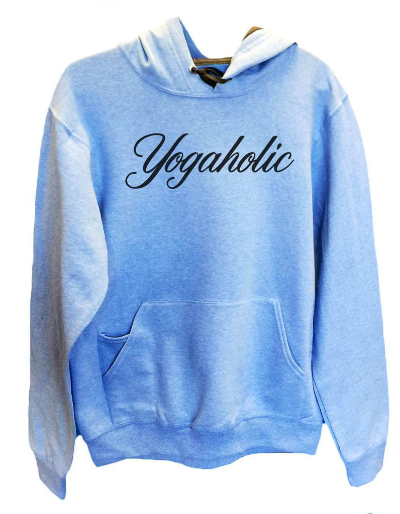 UNISEX HOODIE - Yogaholic - FUNNY MENS AND WOMENS HOODED SWEATSHIRTS - 2123 Funny Shirt Small / North Carolina Blue