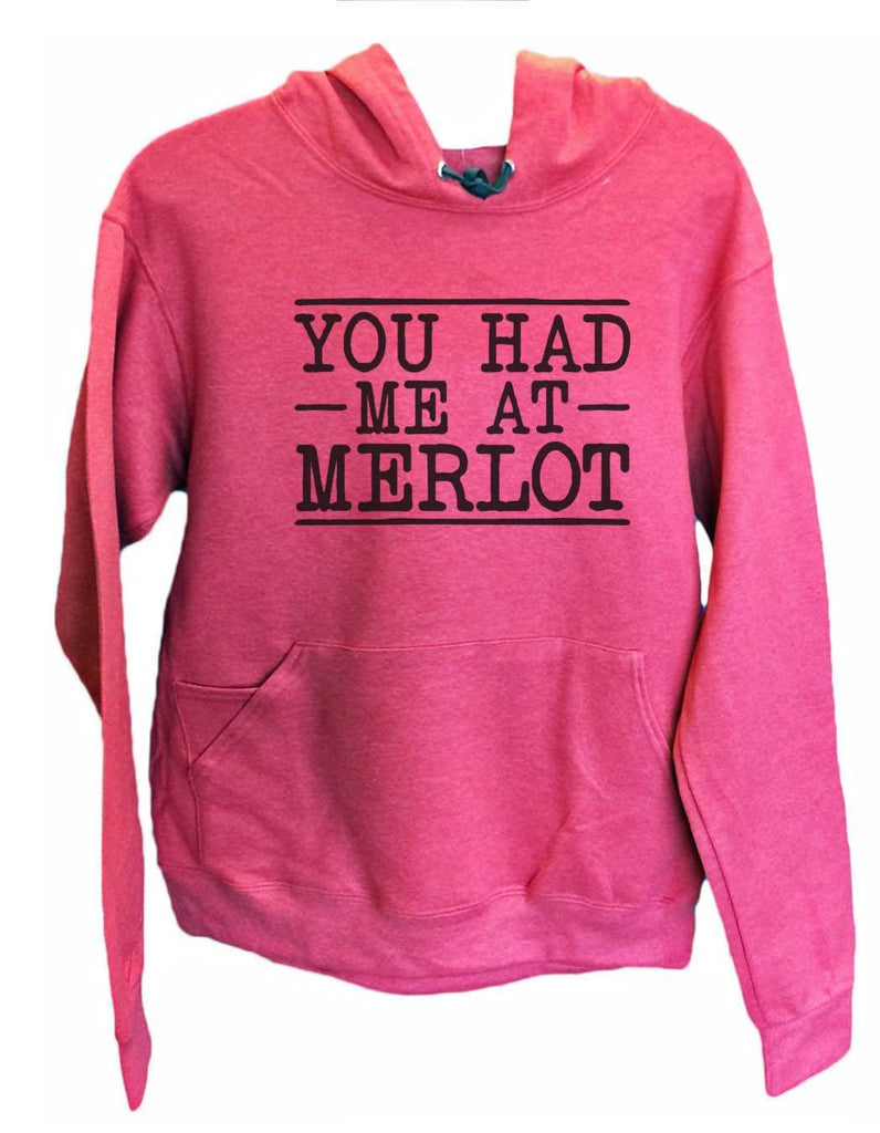 UNISEX HOODIE - You Had Me At Merlot - FUNNY MENS AND WOMENS HOODED SWEATSHIRTS - 2158 Funny Shirt Small / Cranberry Red