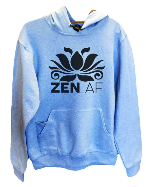 UNISEX HOODIE - Zen AF - FUNNY MENS AND WOMENS HOODED SWEATSHIRTS - 2115 Funny Shirt Small / North Carolina Blue