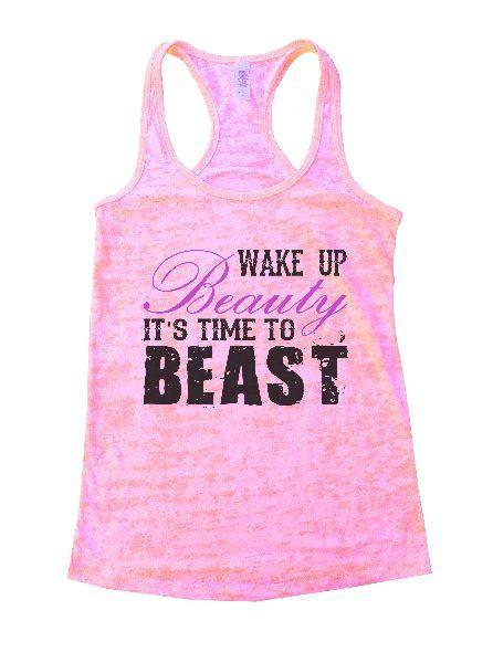 Wake Up Beauty It'S Time To Beast Burnout Tank Top By Funny Threadz Funny Shirt Small / Light Pink