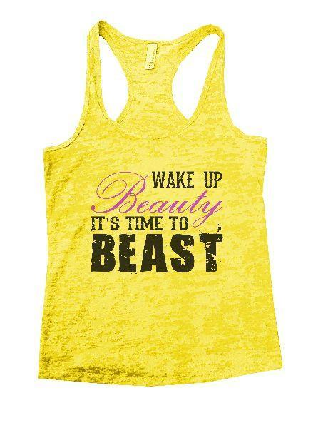 Wake Up Beauty It'S Time To Beast Burnout Tank Top By Funny Threadz Funny Shirt Small / Yellow