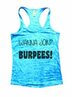 Wanna Join? Burpees Burnout Tank Top By Funny Threadz Funny Shirt Small / Tahiti Blue