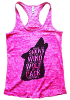 When The Snows Fall And The Wind Blows. The Lone Wolf Dies, But The Pack Survives Burnout Tank Top By Funny Threadz Funny Shirt Small / Shocking Pink