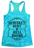 WHISKEY BENT & HELL BOUND Burnout Tank Top By Funny Threadz Funny Shirt Small / Tahiti Blue