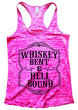 WHISKEY BENT & HELL BOUND Burnout Tank Top By Funny Threadz Funny Shirt Small / Shocking Pink