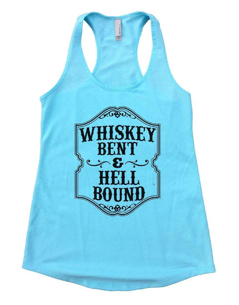 WHISKEY BENT & HELL BOUND Womens Workout Tank Top Funny Shirt Small / Cancun Blue