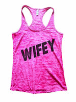 Wifey Burnout Tank Top By Funny Threadz Funny Shirt Small / Shocking Pink