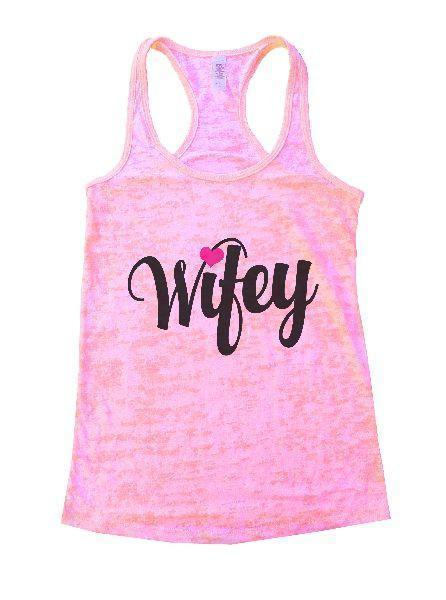Wifey Burnout Tank Top By Funny Threadz Funny Shirt Small / Light Pink