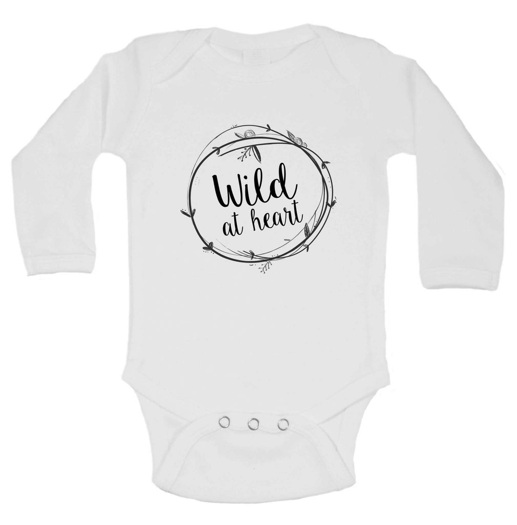 Wild At Heart Funny Kids Onesie Funny Shirt Long Sleeve 0-3 Months