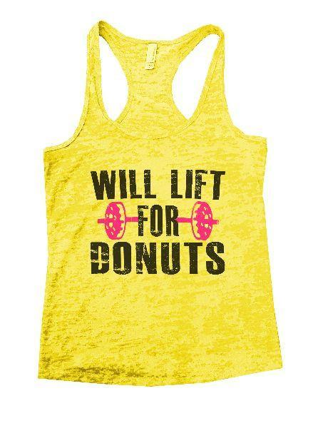 Will Lift For Donuts Burnout Tank Top By Funny Threadz - FunnyThreadz.com