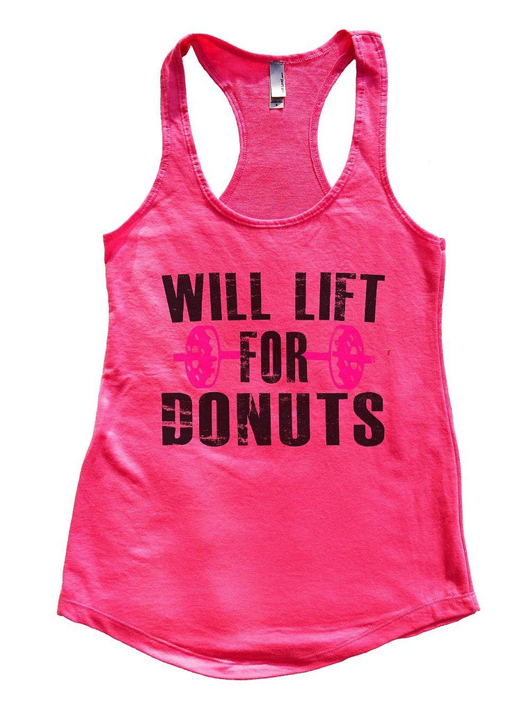 WILL LIFT FOR DONUTS Womens Workout Tank Top Funny Shirt Small / Hot Pink