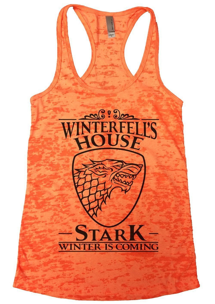 Winterfell's House Stark Winter Is Coming Burnout Tank Top By Funny Threadz Funny Shirt Small / Neon Orange