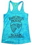Winterfell's House Stark Winter Is Coming Burnout Tank Top By Funny Threadz Funny Shirt Small / Tahiti Blue