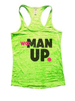 Woman Up Burnout Tank Top By Funny Threadz Funny Shirt Small / Neon Green