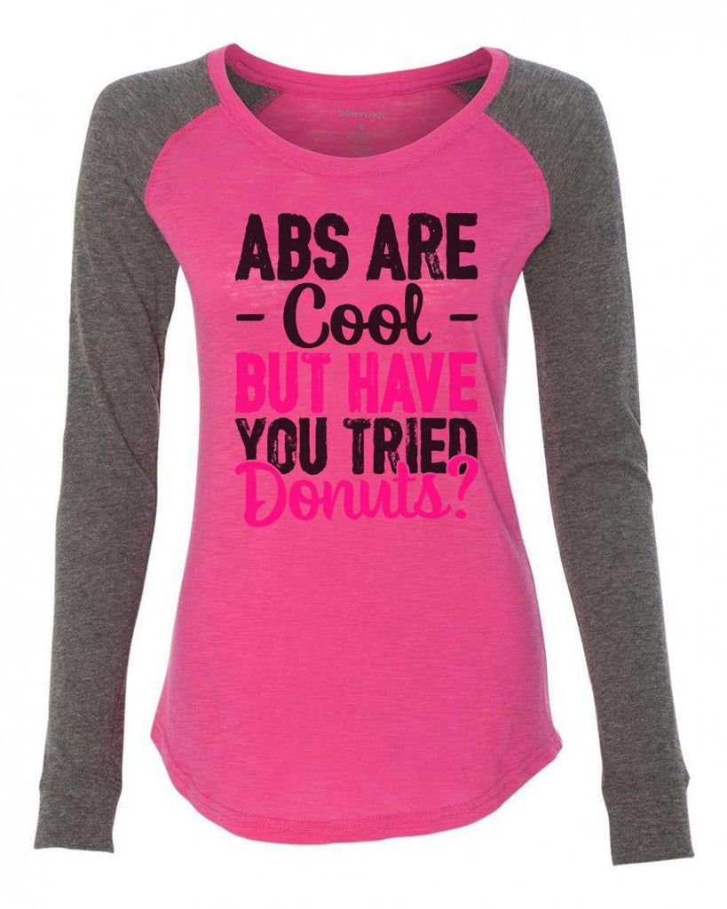 "Womens ""Abs Are Cool But Have You Tried Donuts?"" Long Sleeve Elbow Patch Contrast Shirt Funny Shirt X-Small / Pink"
