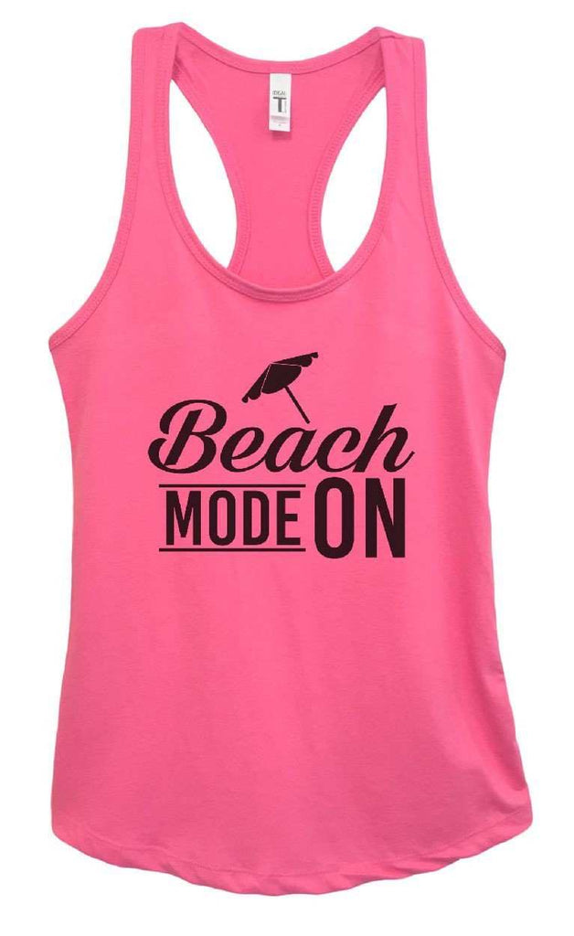 Womens Beach Mode On Grapahic Design Fitted Tank Top Funny Shirt Small / Fuchsia