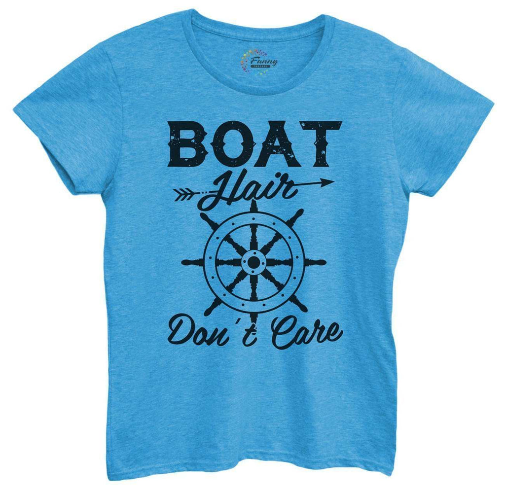 Womens Boat Hair Don't Care Tshirt Funny Shirt Small / Blue Tshirt