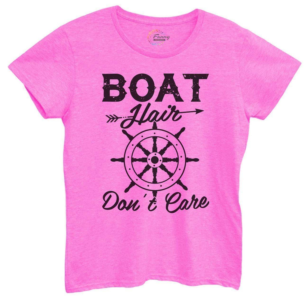Womens Boat Hair Don't Care Tshirt Funny Shirt Small / Hot Pink Tshirt