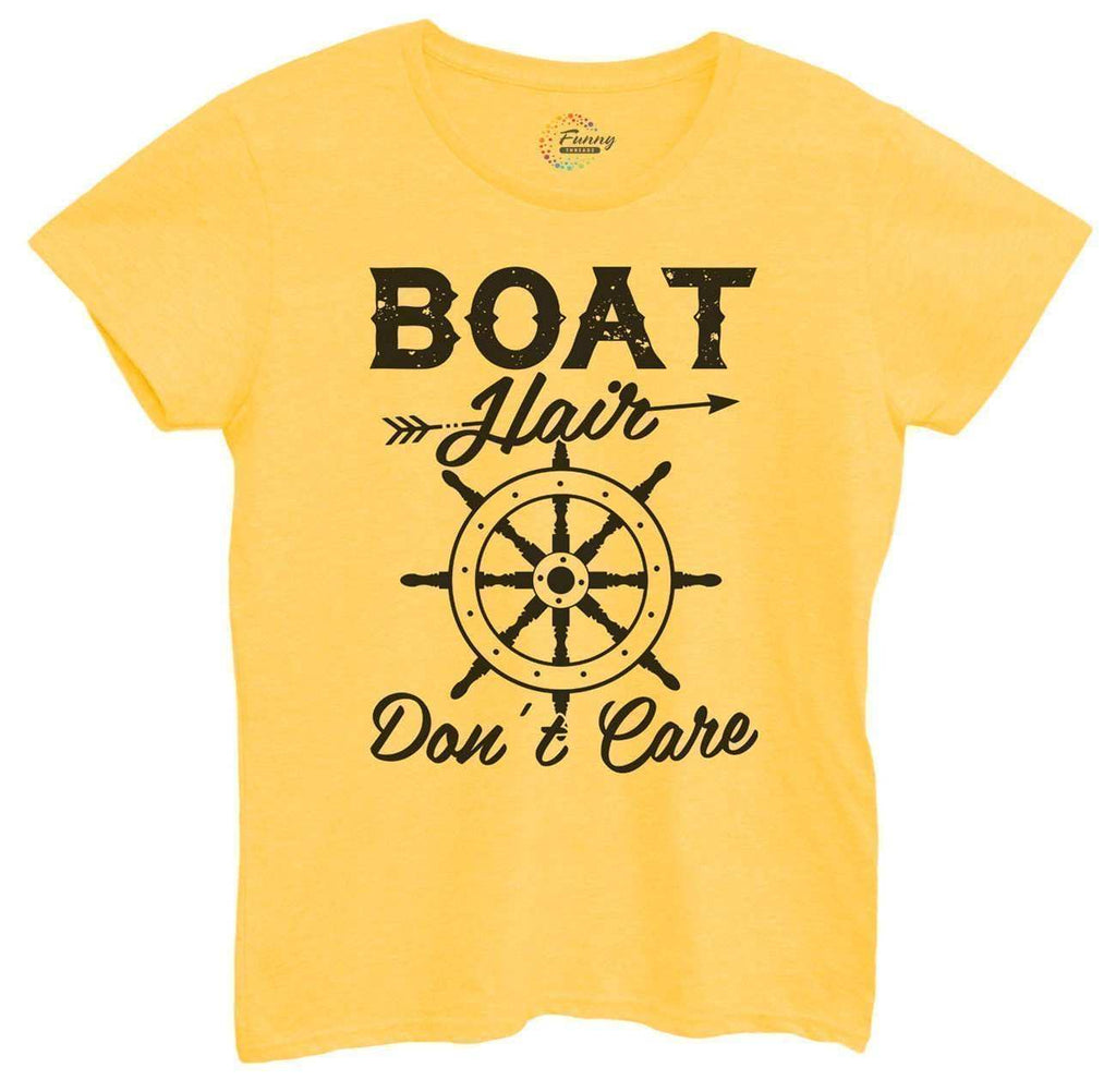 Womens Boat Hair Don't Care Tshirt Funny Shirt Small / Yellow Tshirt