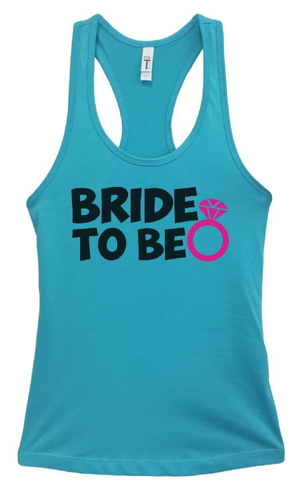 Womens Bride To Be Grapahic Design Fitted Tank Top Funny Shirt Small / Sky Blue