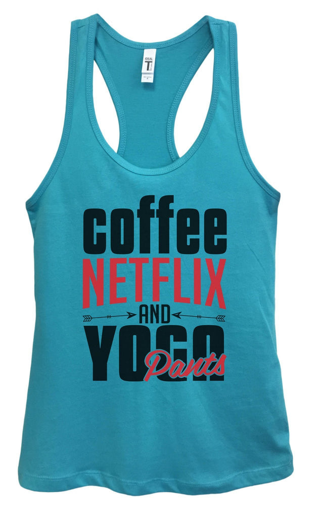Womens Coffee, NETFLIX AND YOGA Pants Grapahic Design Fitted Tank Top Funny Shirt Small / Sky Blue