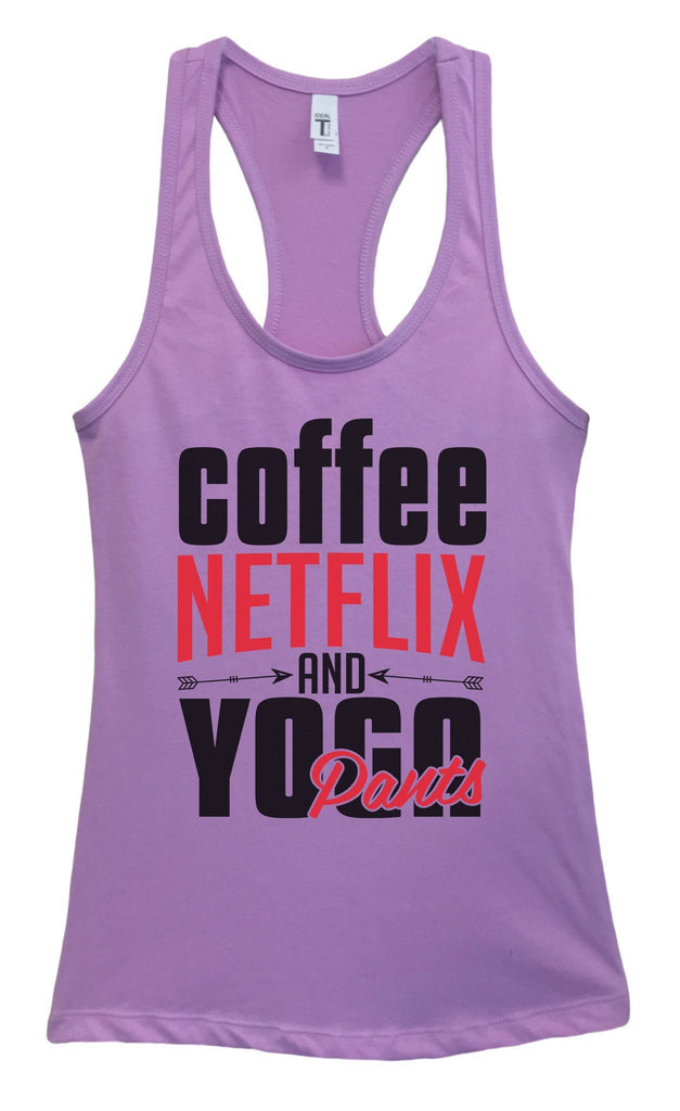 Womens Coffee, NETFLIX AND YOGA Pants Grapahic Design Fitted Tank Top Funny Shirt Small / Lavender
