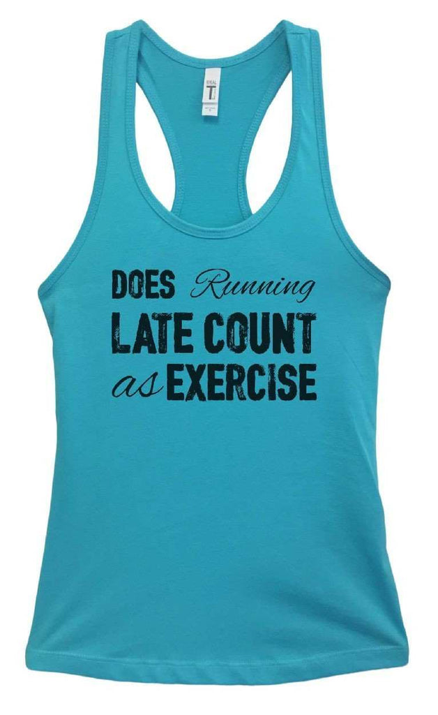 Womens Does Running Late Count As Exercise Grapahic Design Fitted Tank Top Funny Shirt Small / Sky Blue