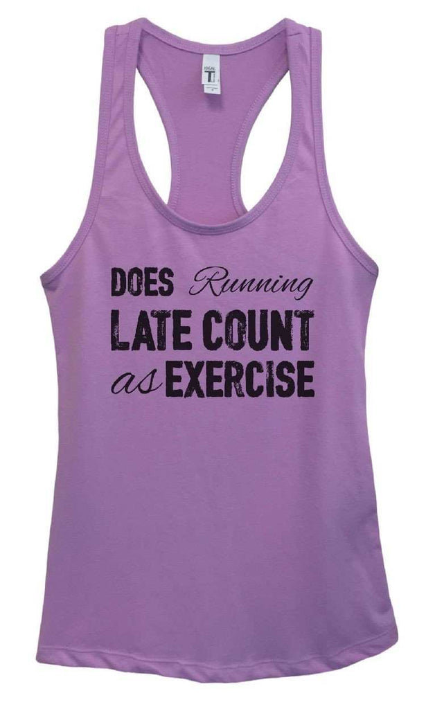 Womens Does Running Late Count As Exercise Grapahic Design Fitted Tank Top Funny Shirt Small / Lavender