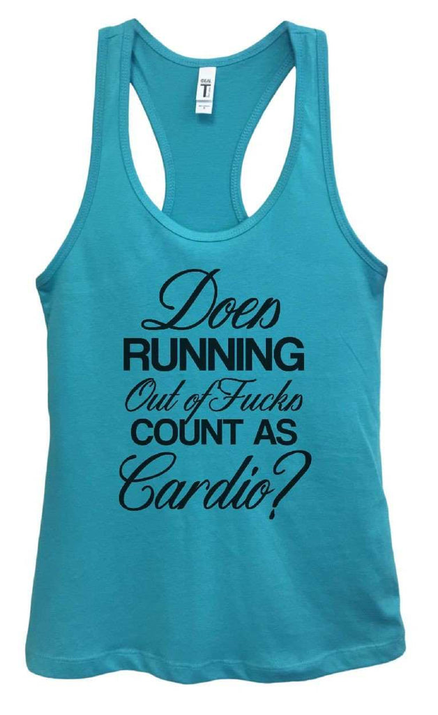 Womens Does Running Out Of Fucks Count As Cardio? Grapahic Design Fitted Tank Top Funny Shirt Small / Sky Blue