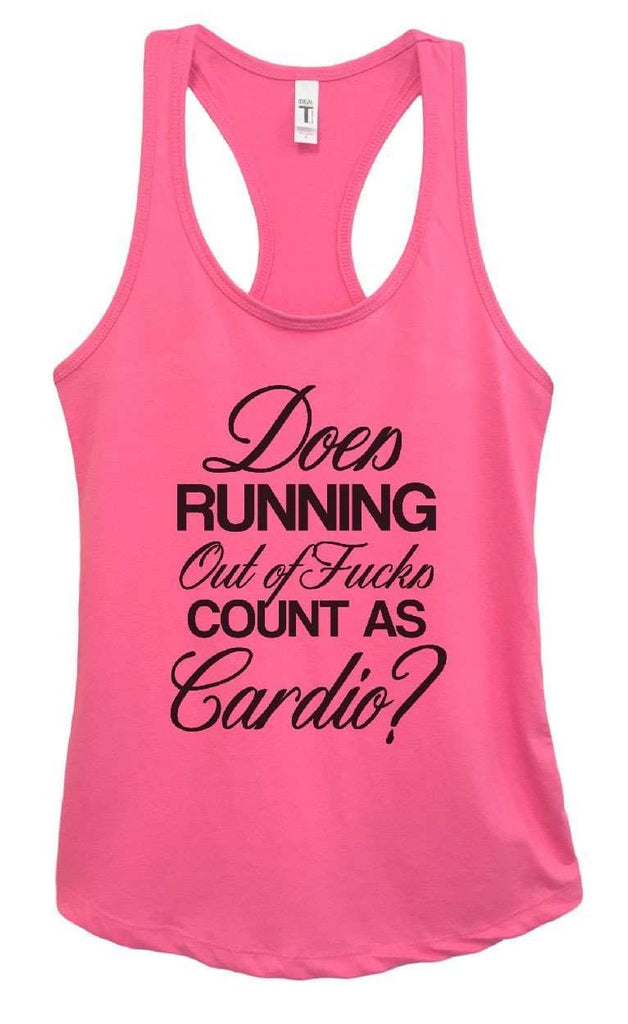 Womens Does Running Out Of Fucks Count As Cardio? Grapahic Design Fitted Tank Top Funny Shirt Small / Fuchsia