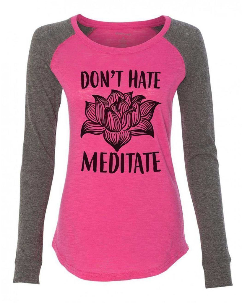 "Womens ""Don't Hate Meditate"" Long Sleeve Elbow Patch Contrast Shirt Funny Shirt X-Small / Pink"