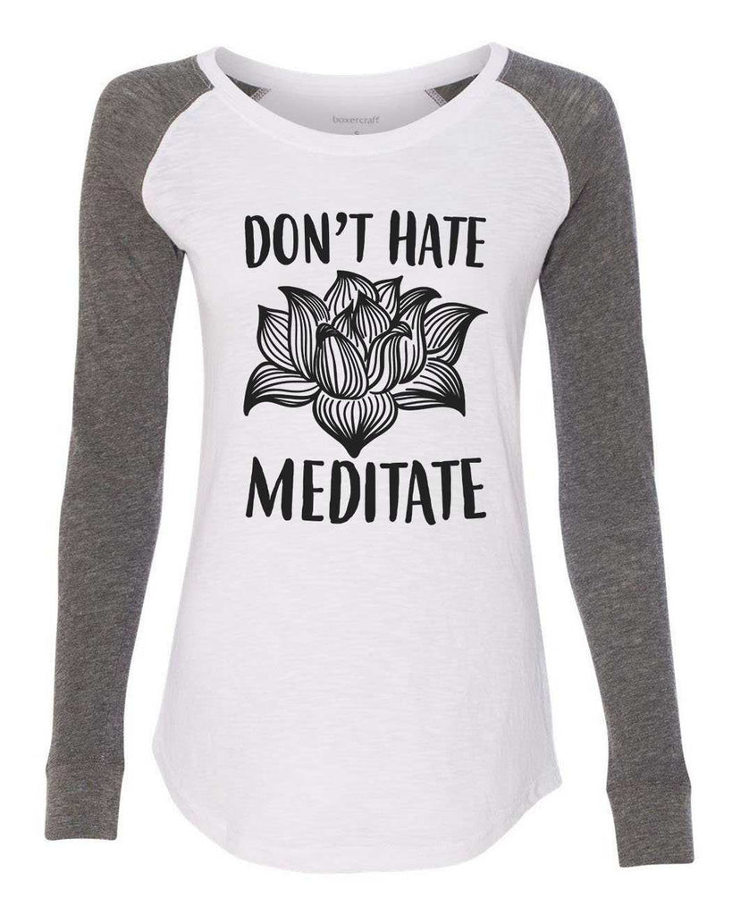 "Womens ""Don't Hate Meditate"" Long Sleeve Elbow Patch Contrast Shirt Funny Shirt X-Small / White"